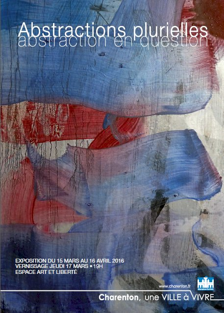 Art Contemporain Abstractions Plurielles Charenton-Le-Pont 2016