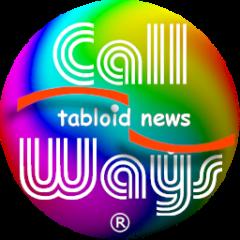 Call Ways tabloid news